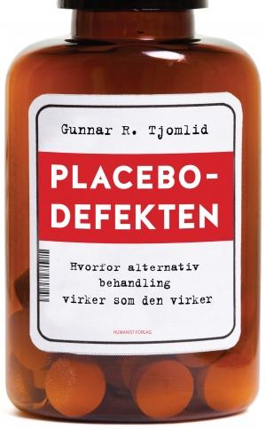 Placebodefekten - Hvorfor alternativ behandling virker som det virker